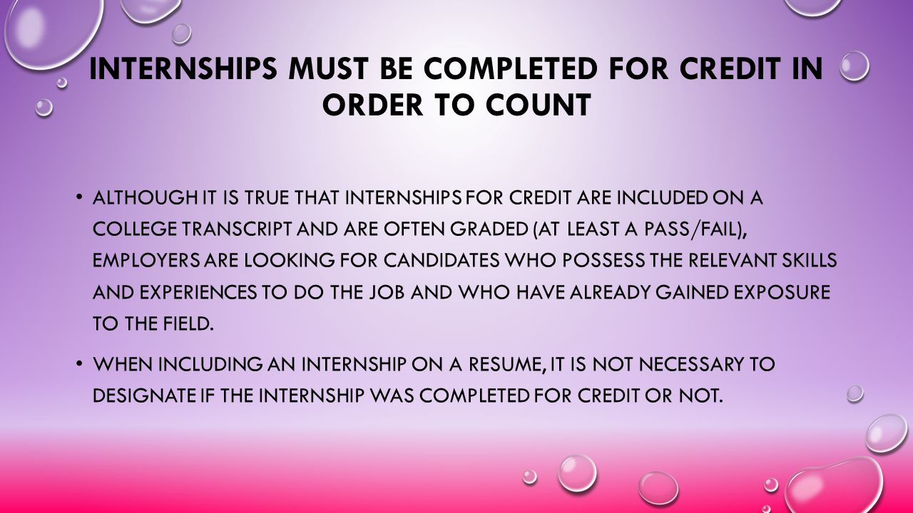 Internships Must be Completed for Credit in Order to Count