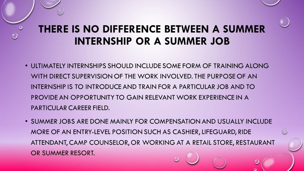 There is No Difference Between a Summer Internship or a Summer Job