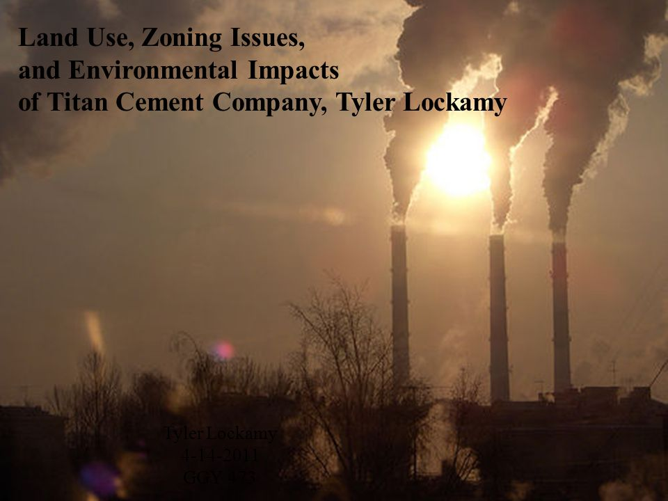 and Environmental Impacts of Titan Cement Company, Tyler Lockamy