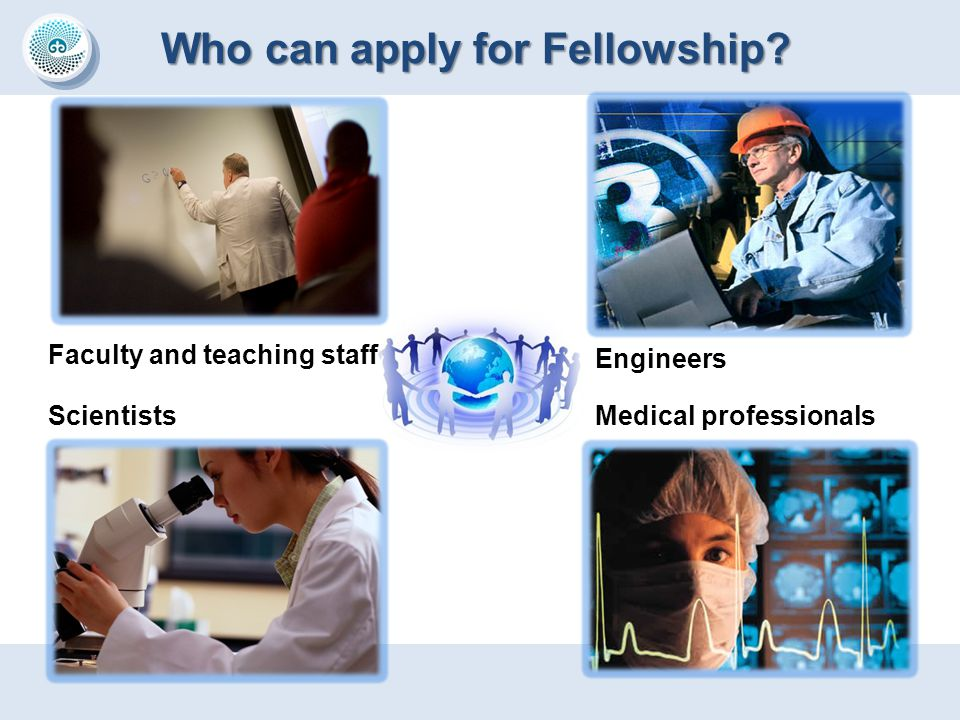 Who can apply for Fellowship