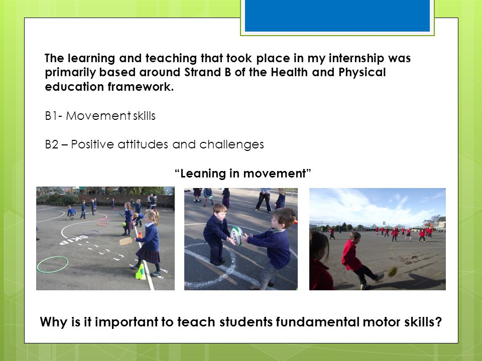 Why is it important to teach students fundamental motor skills
