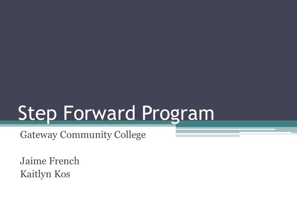 Gateway Community College Jaime French Kaitlyn Kos