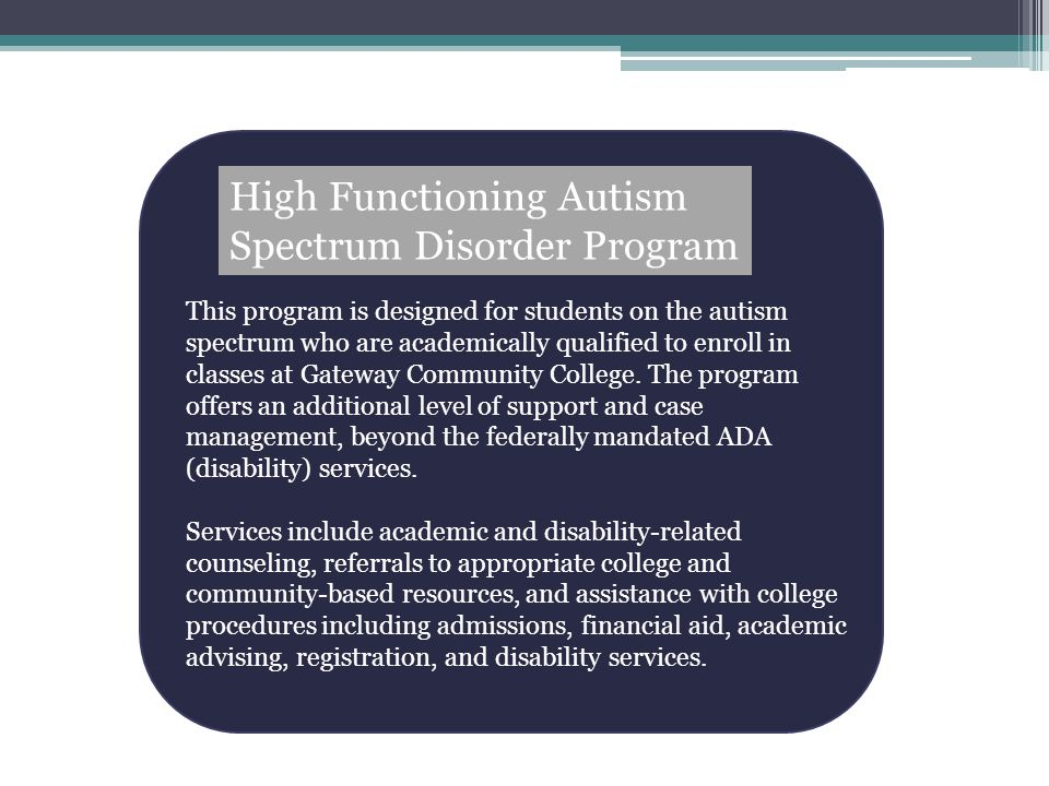 High Functioning Autism Spectrum Disorder Program