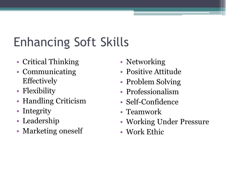 Enhancing Soft Skills Critical Thinking Communicating Effectively