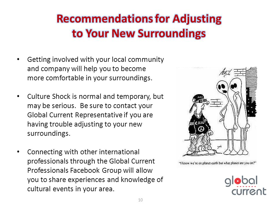 Recommendations for Adjusting to Your New Surroundings