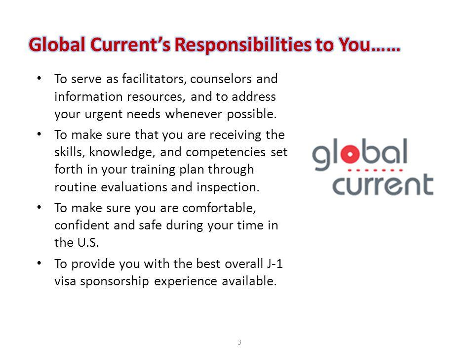 Global Current's Responsibilities to You……