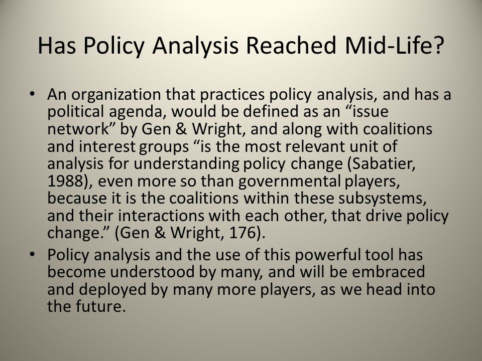Has Policy Analysis Reached Mid-Life