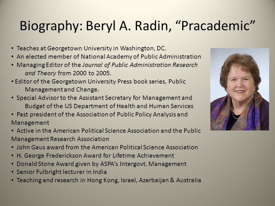 Biography: Beryl A. Radin, Pracademic