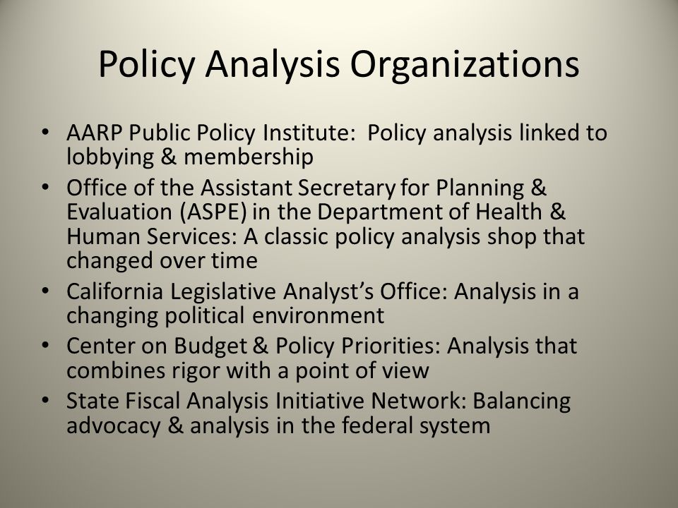 Policy Analysis Organizations