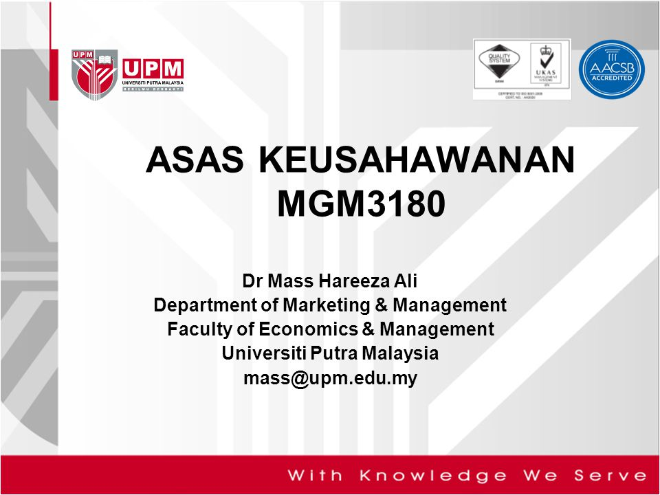 ASAS KEUSAHAWANAN MGM3180 Dr Mass Hareeza Ali