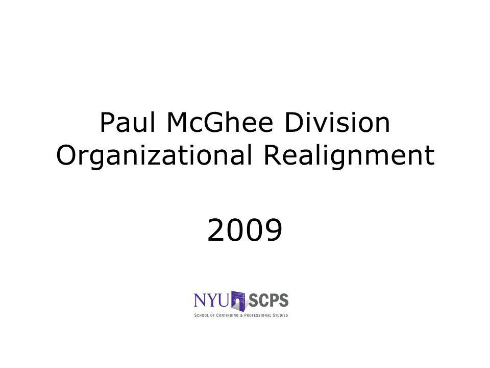 Paul McGhee Division Organizational Realignment