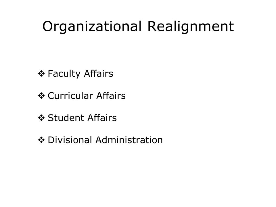 Organizational Realignment
