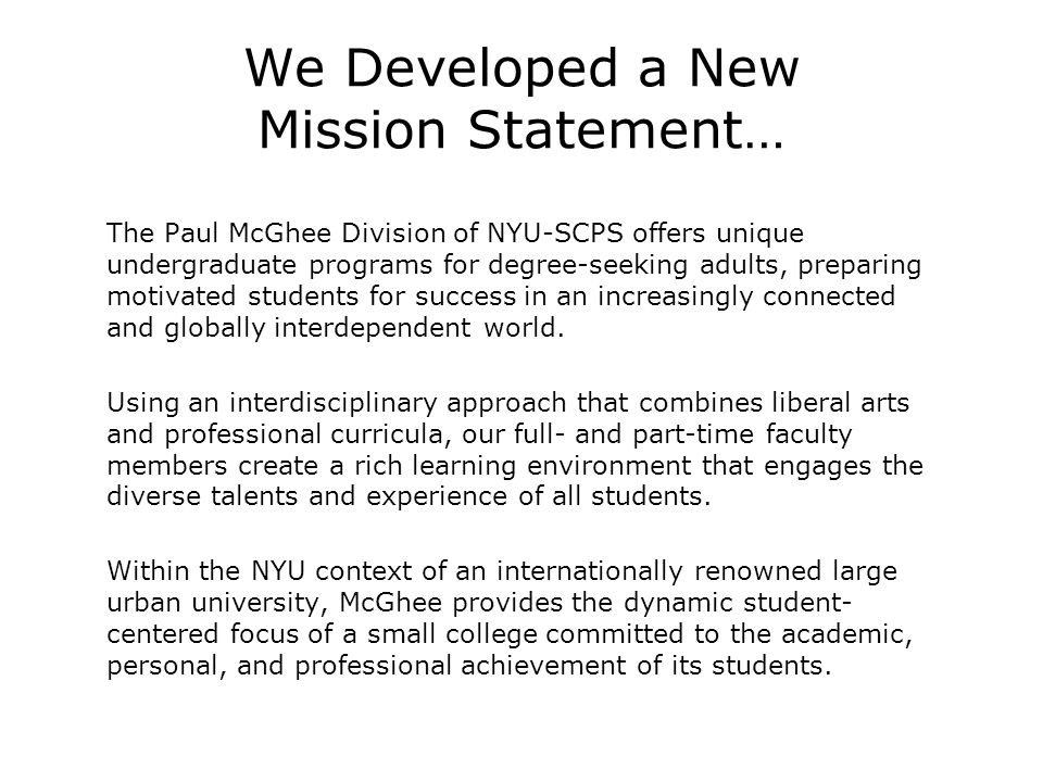 We Developed a New Mission Statement…
