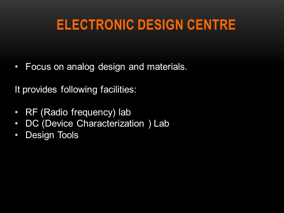 Electronic Design Centre