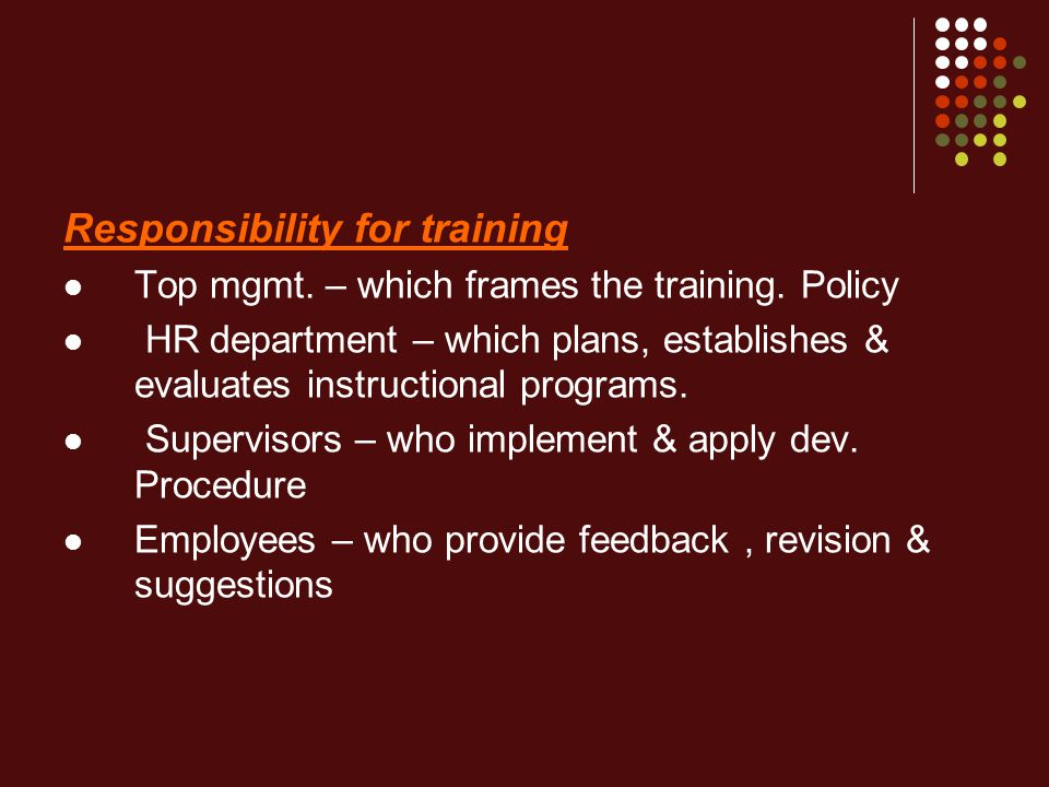 Responsibility for training