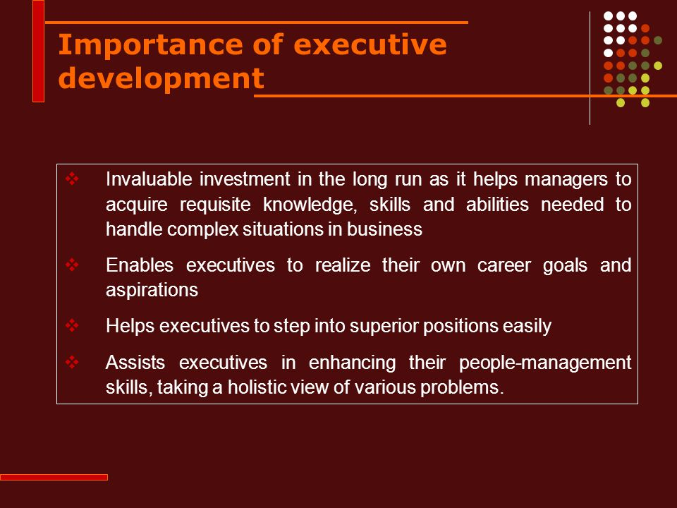 Importance of executive development