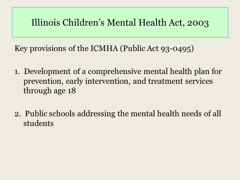 Illinois Children's Mental Health Act, 2003