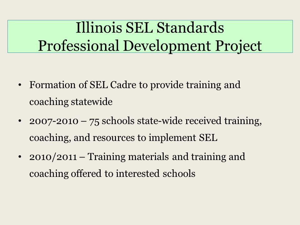 Illinois SEL Standards Professional Development Project