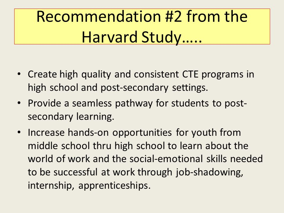 Recommendation #2 from the Harvard Study…..