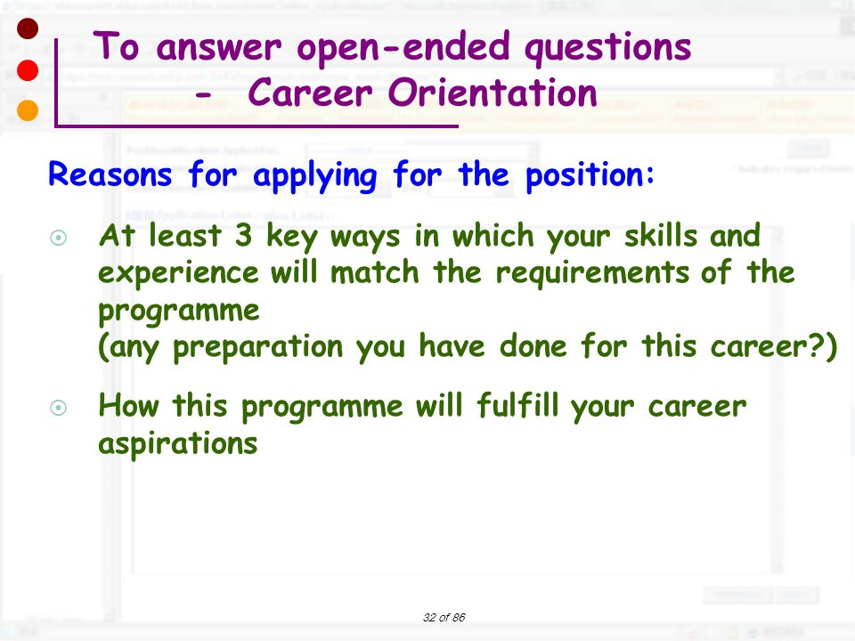 To answer open-ended questions - Career Orientation