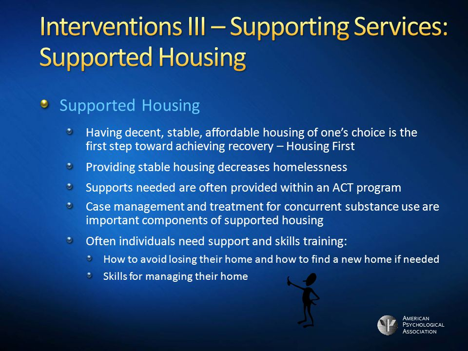 Interventions III – Supporting Services: Supported Housing