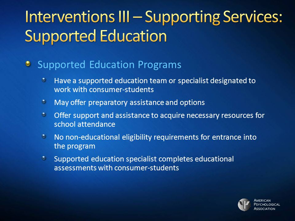 Interventions III – Supporting Services: Supported Education