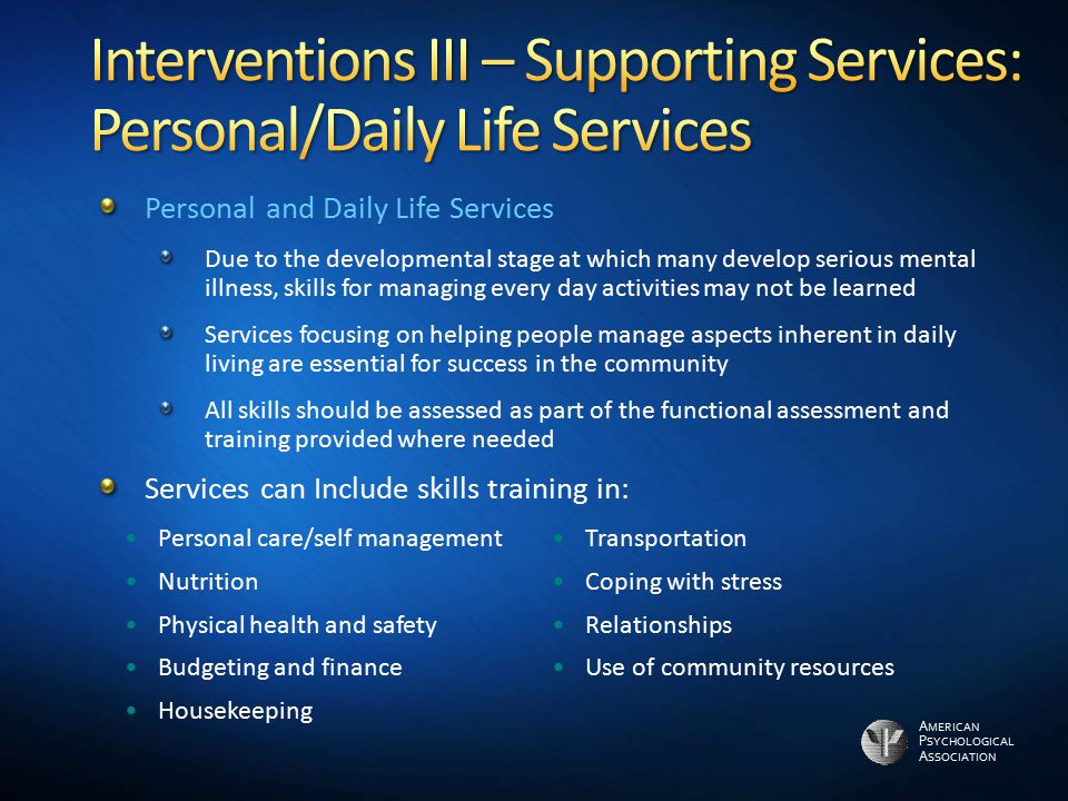Interventions III – Supporting Services: Personal/Daily Life Services