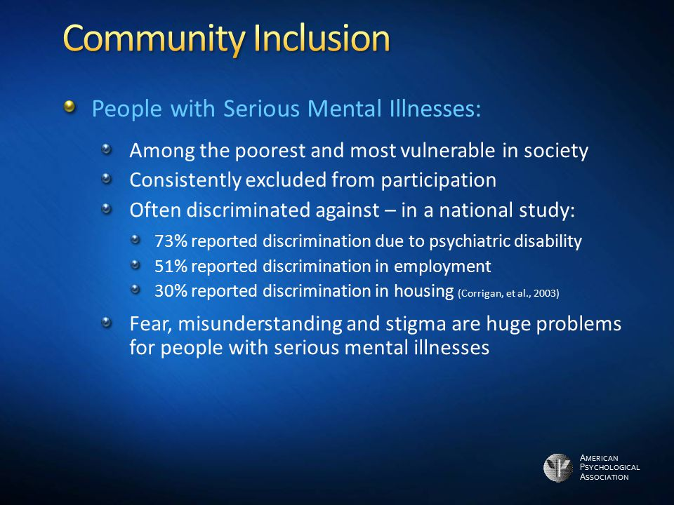 Community Inclusion People with Serious Mental Illnesses: