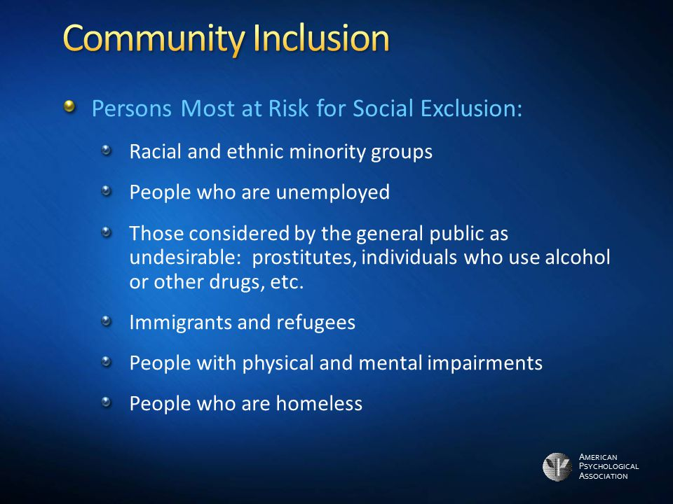 Community Inclusion Persons Most at Risk for Social Exclusion: