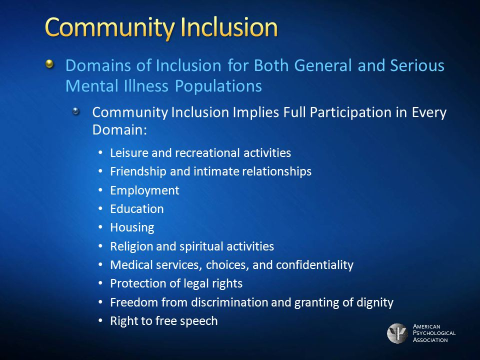 Community Inclusion Domains of Inclusion for Both General and Serious Mental Illness Populations.