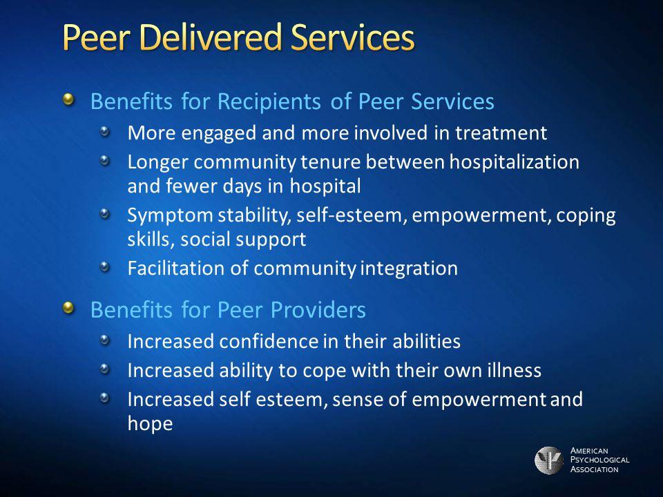 Peer Delivered Services