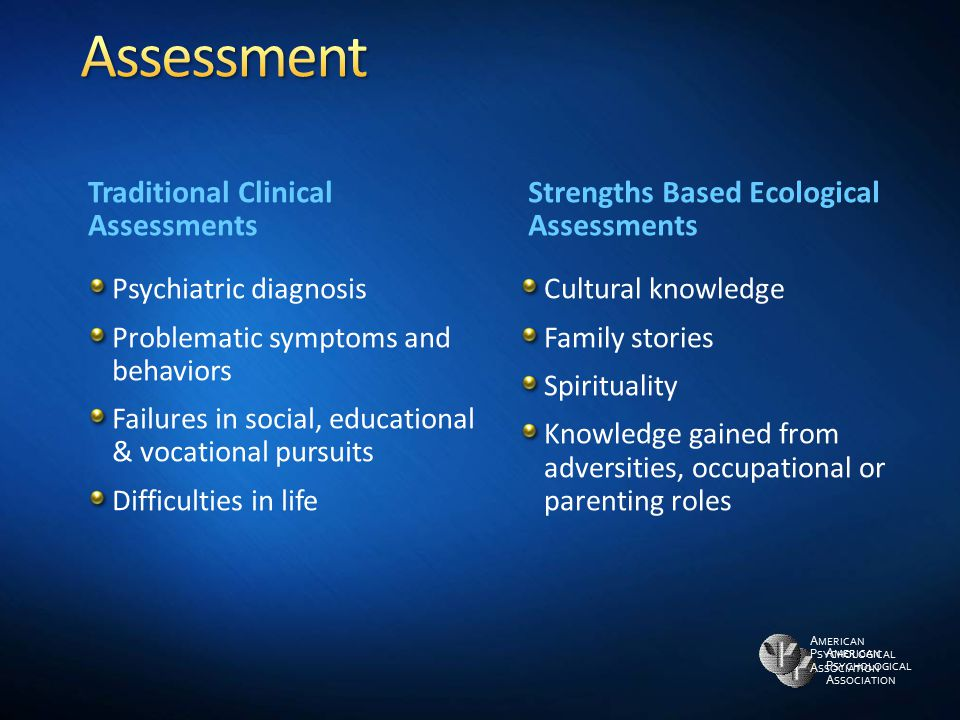 Assessment Traditional Clinical Assessments
