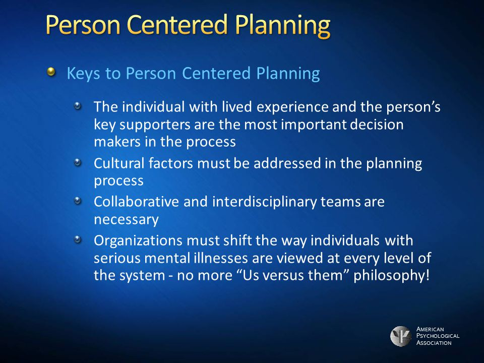 person centered philosophy reflection When the concept of person centred-care will be used across the country and in every health care providers or health care centres, the quality of care will improve because patients will be heard they will be more active and engaged on regular basis, when health medical staffs will be more willing to listen.