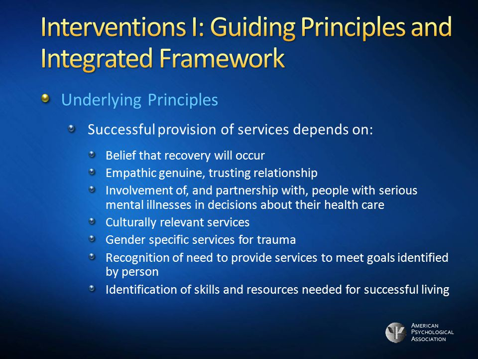 Interventions I: Guiding Principles and Integrated Framework