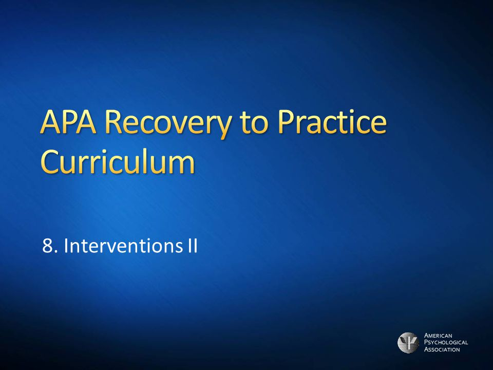 APA Recovery to Practice Curriculum