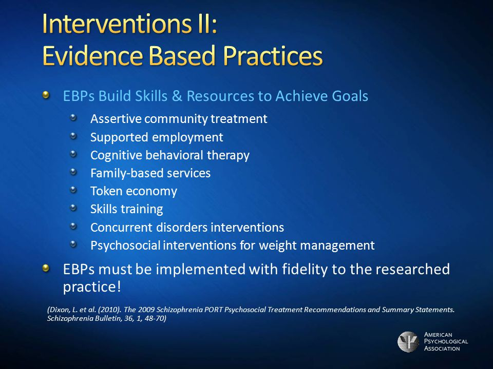 Interventions II: Evidence Based Practices