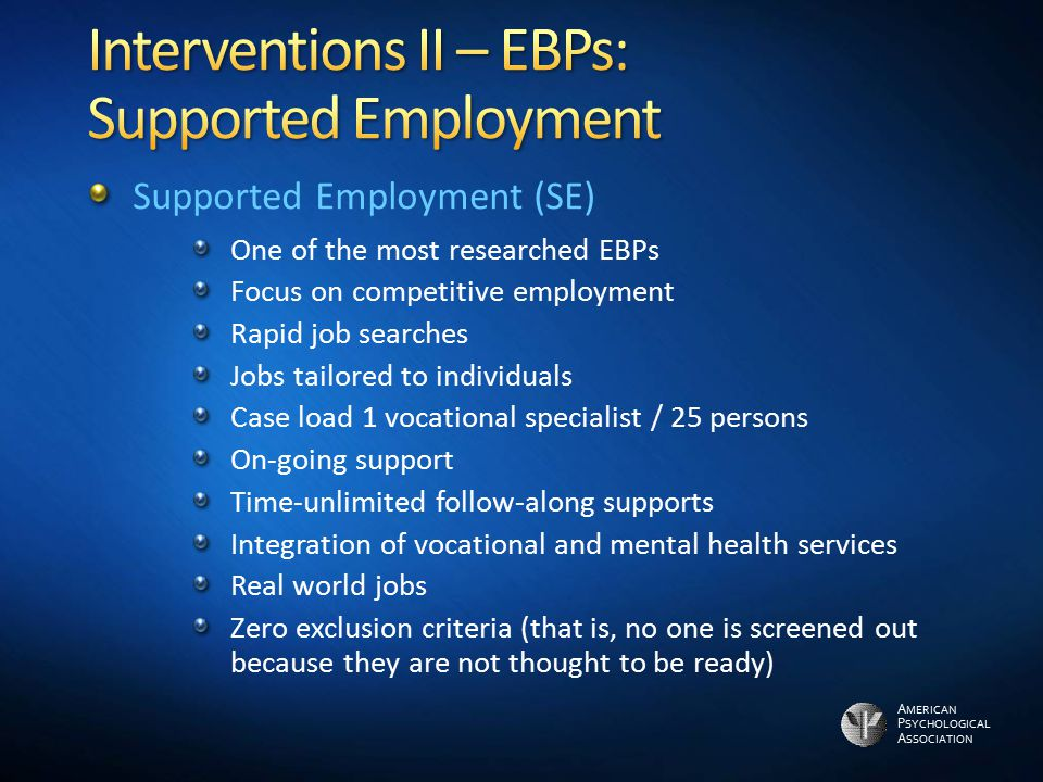 Interventions II – EBPs: Supported Employment