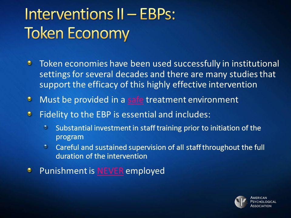 Interventions II – EBPs: Token Economy