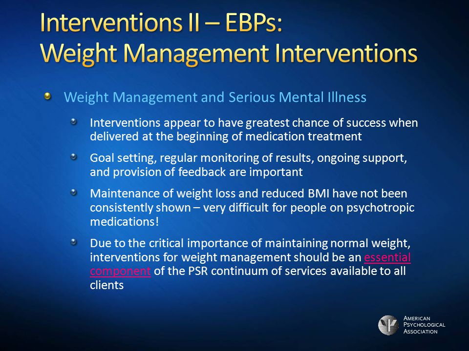 Interventions II – EBPs: Weight Management Interventions