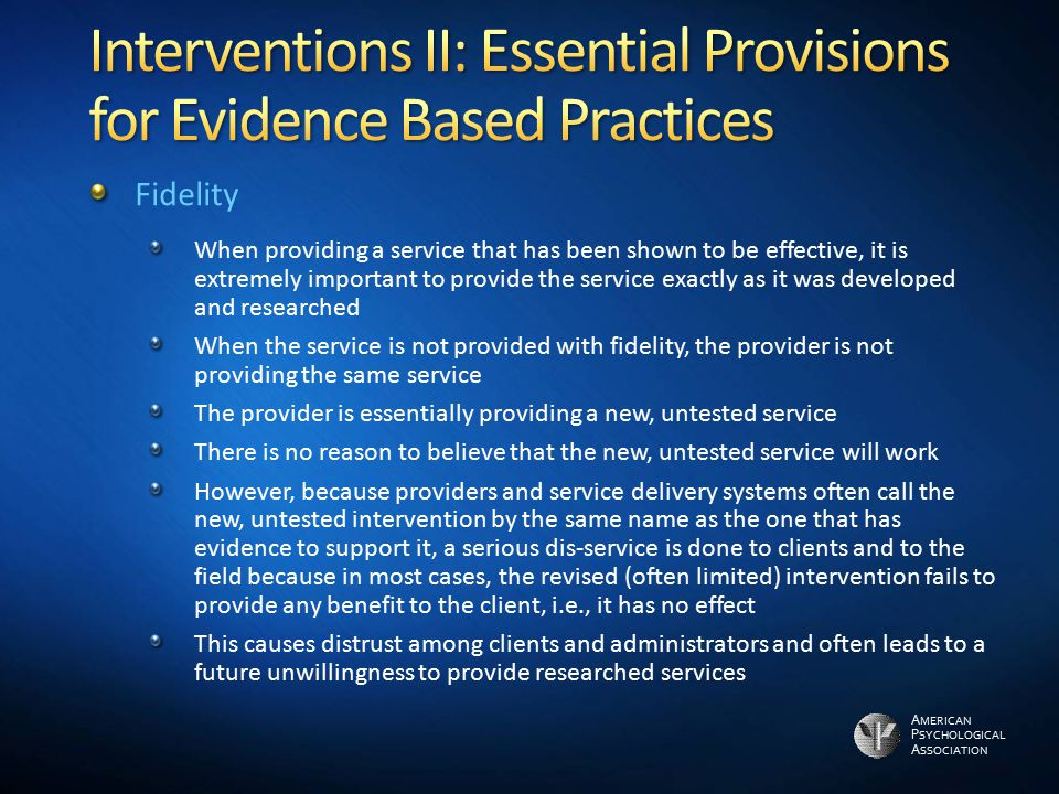 Interventions II: Essential Provisions for Evidence Based Practices
