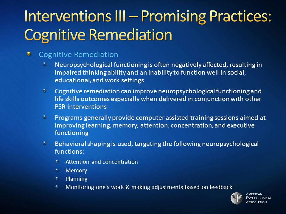 Interventions III – Promising Practices: Cognitive Remediation