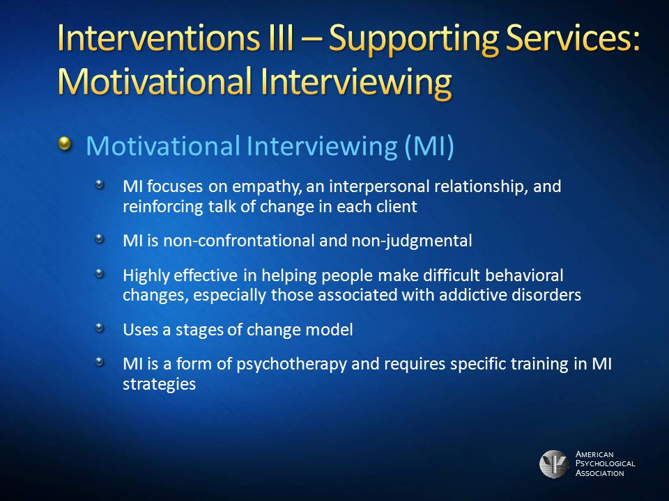 Interventions III – Supporting Services: Motivational Interviewing