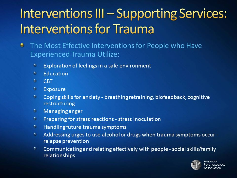 Interventions III – Supporting Services: Interventions for Trauma