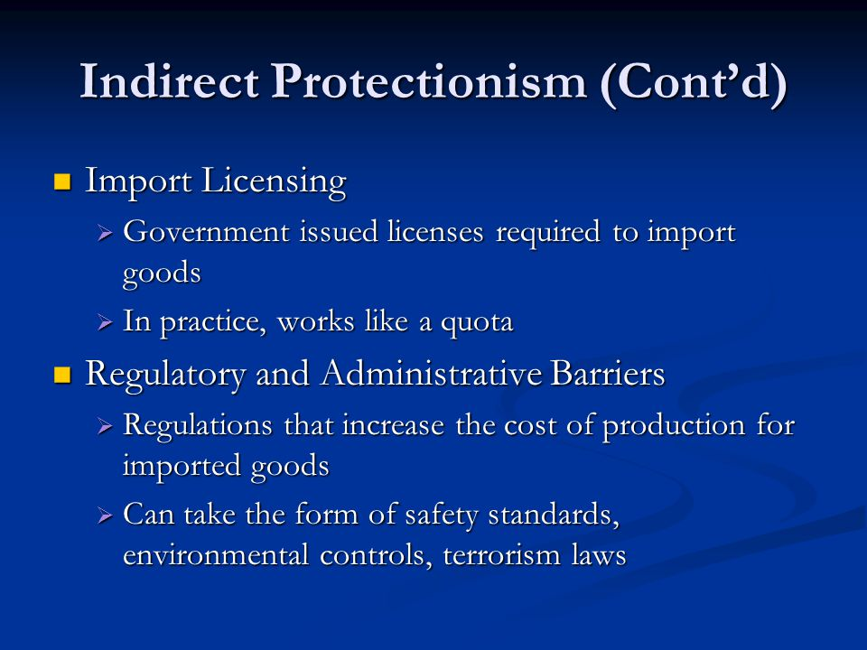 Indirect Protectionism (Cont'd)