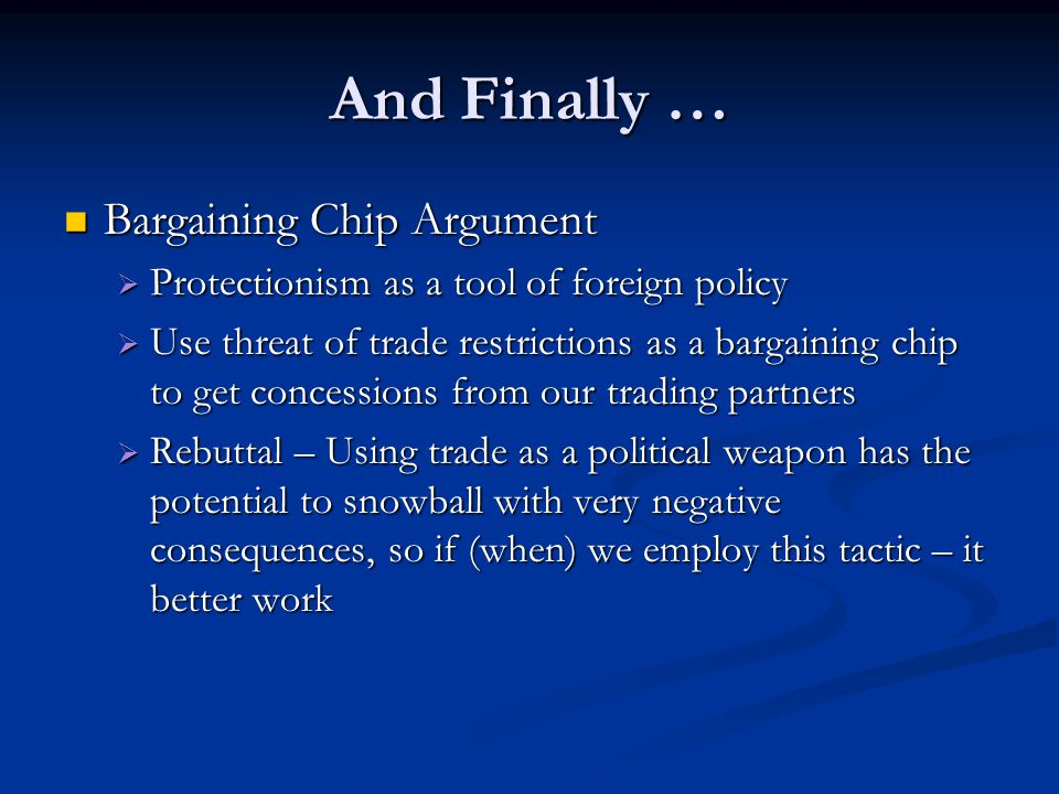 And Finally … Bargaining Chip Argument