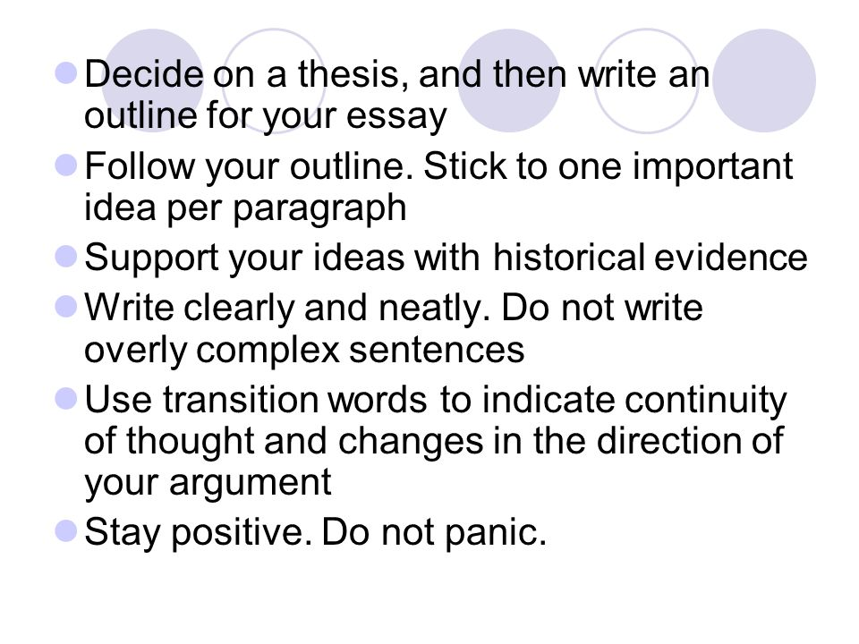 Decide on a thesis, and then write an outline for your essay