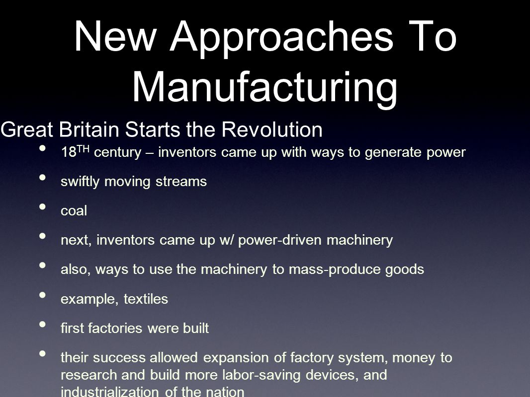 New Approaches To Manufacturing