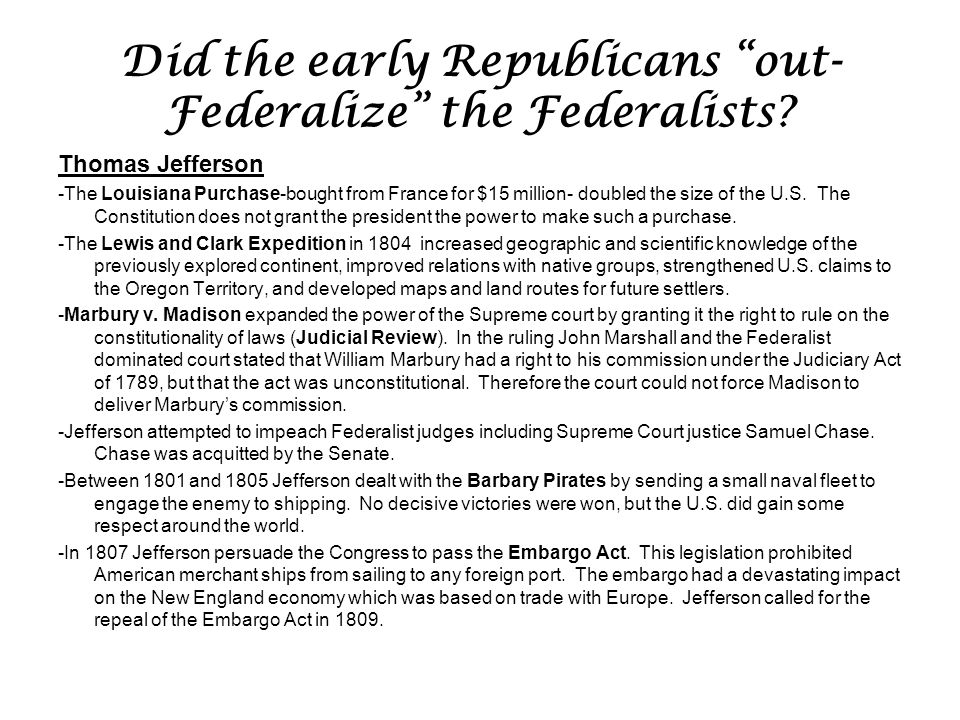 Did the early Republicans out-Federalize the Federalists