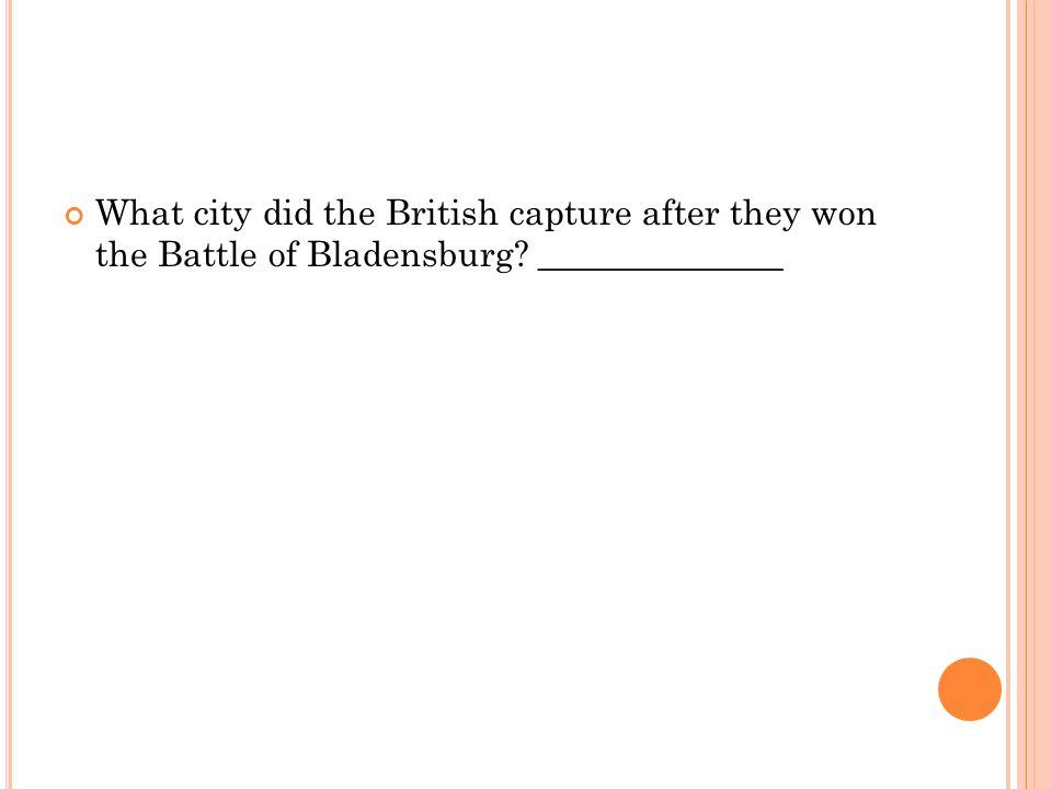 What city did the British capture after they won the Battle of Bladensburg ______________
