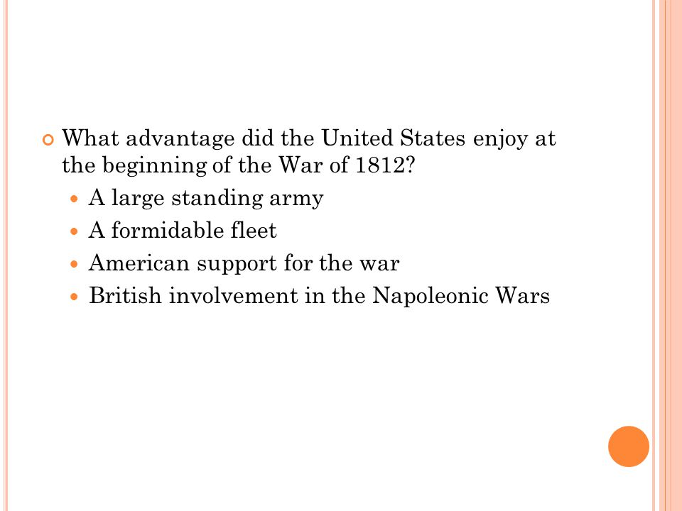 What advantage did the United States enjoy at the beginning of the War of 1812